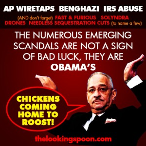 scandals_arent_bad_luck_obamas_chickens_coming_home_to_roost