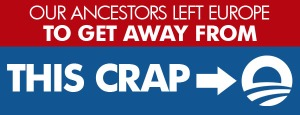 ancestors_left_europe_to_get_away_from_socialism